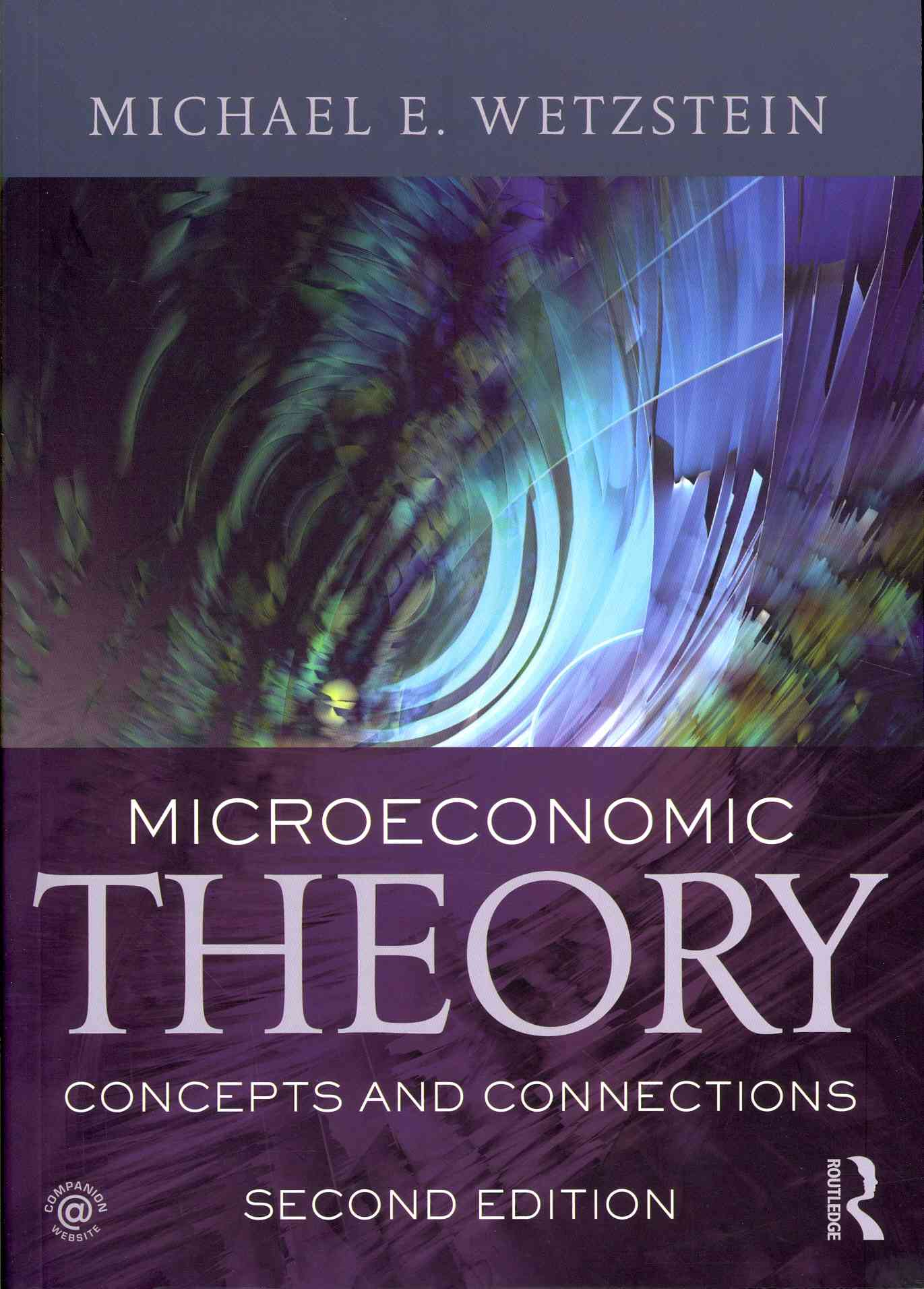 Microeconomic Theory By Wetzstein, Michael E.